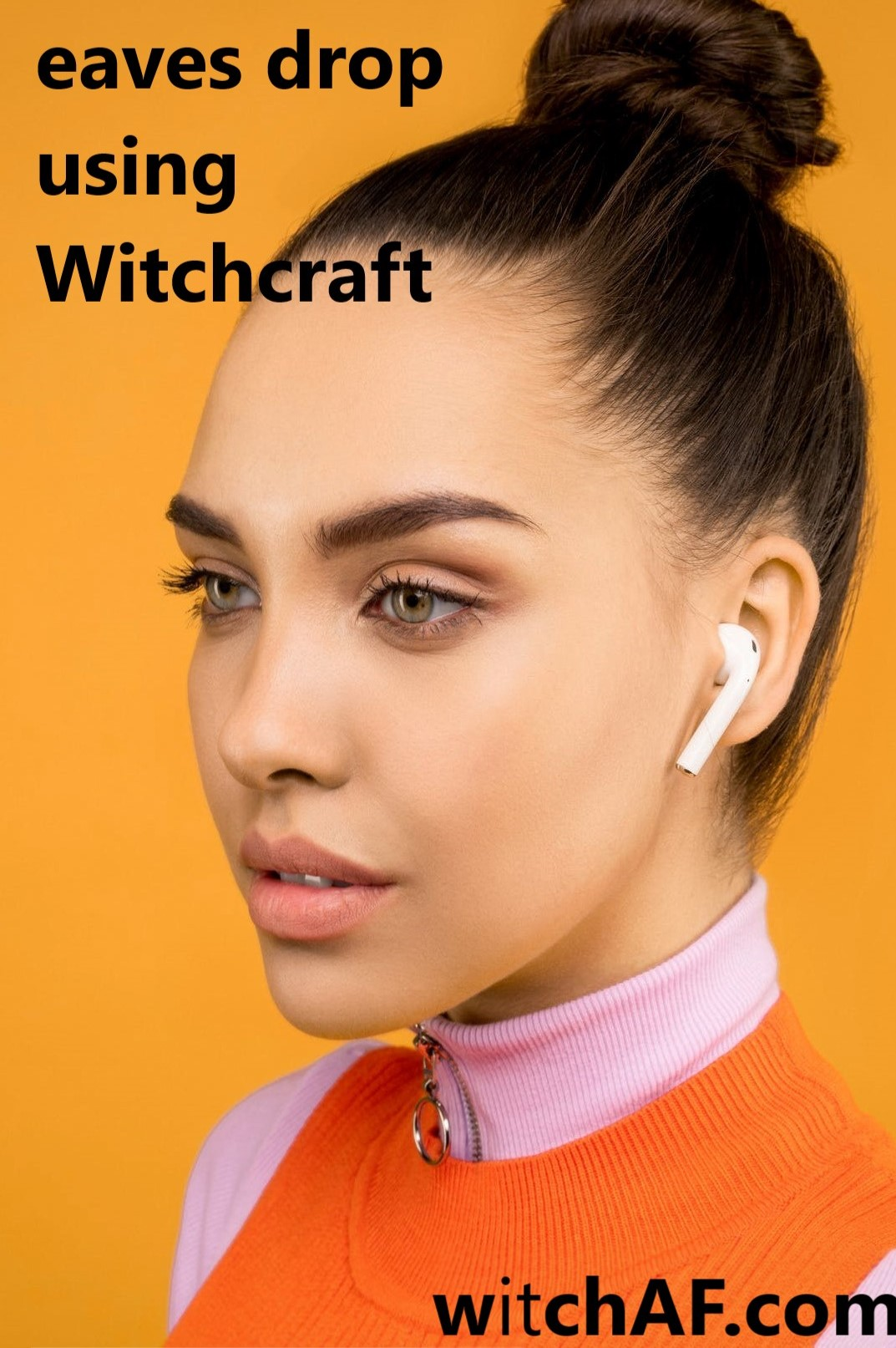 How to eavesdrop on someone using Witchcraft